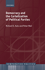 Democracy and the Cartelization of Political Parties by Richard S. Katz & Peter Mair